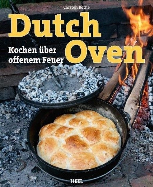 Dutch Oven -  Faszination Kochen im Dutch-Oven